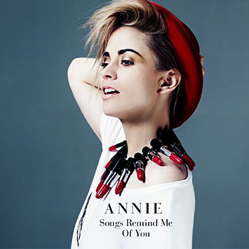 Annie - Songs Remind Me Of You (350x350)
