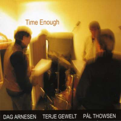 Dag Arnesen: Time Enough (cover) (200x200)