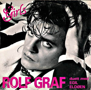Singlen «Right From The Start»/«Girls» var hentet fra Rolf Grafs solo-album ''The Boy Next Door ''(1985)