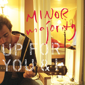 Minor Majority: Up for you and I (cover) (149x149)