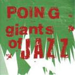 Poing: Giants of Jazz (cover) (126x119)