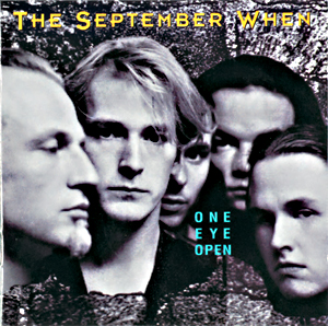 I 1993 ga The September When ut ''One Eye Open'' og ble kåret til Årets Spellemann